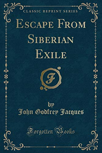9780282355357: Escape From Siberian Exile (Classic Reprint)