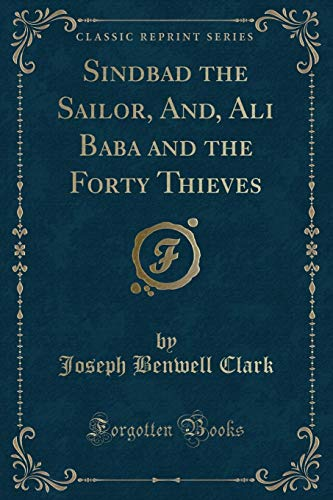 Sindbad the Sailor, And, Ali Baba and: Joseph Benwell Clark
