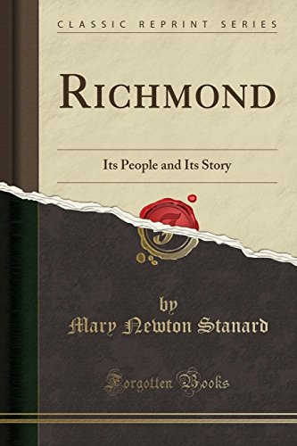 9780282459222: Richmond: Its People and Its Story (Classic Reprint)