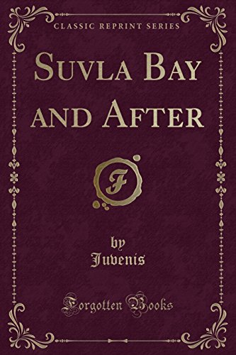 9780282571832: Suvla Bay and After (Classic Reprint)