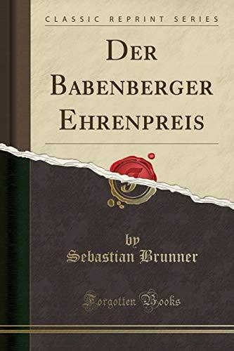 9780282728397: Der Babenberger Ehrenpreis (Classic Reprint)