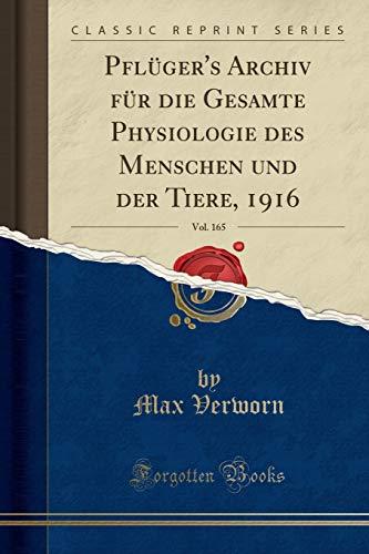 Pflger's Archiv Fr Die Gesamte Physiologie Des: Max Verworn
