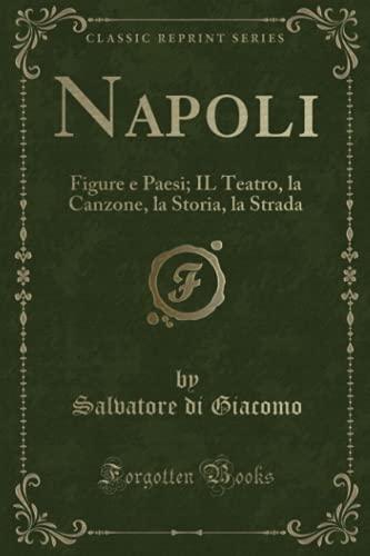 Napoli: Figure e Paesi; IL Teatro, la: Giacomo, Salvatore di