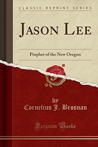Jason Lee: Prophet of the New Oregon: Cornelius J Brosnan