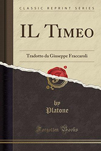Il Timeo: Tradotto Da Giuseppe Fraccaroli (Classic: Platone Platone