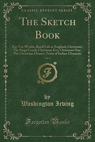 The Sketch Book, Vol. 1: Rip Van: Irving, Washington