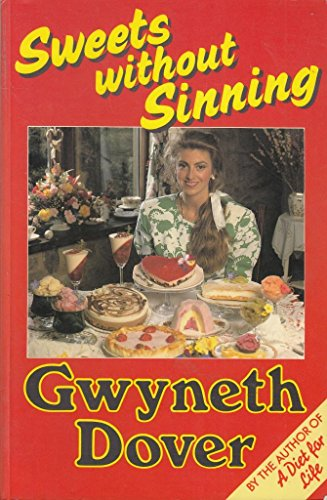 Sweets Without Sinning: Dover, Gwyneth