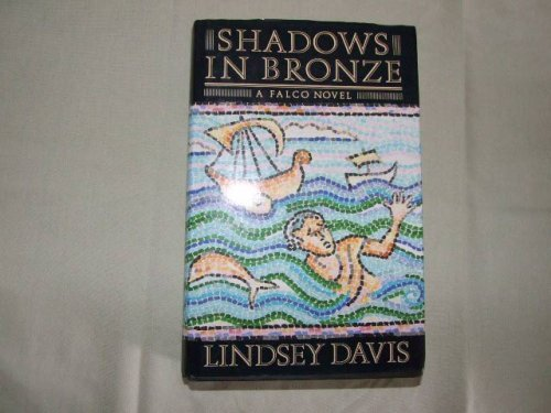 Shadows in Bronze SIGNED COPY: Davis, Lindsey.: