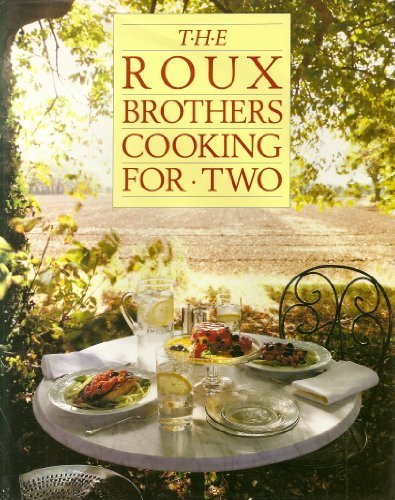 9780283060755: Roux Brothers Cooking for Two