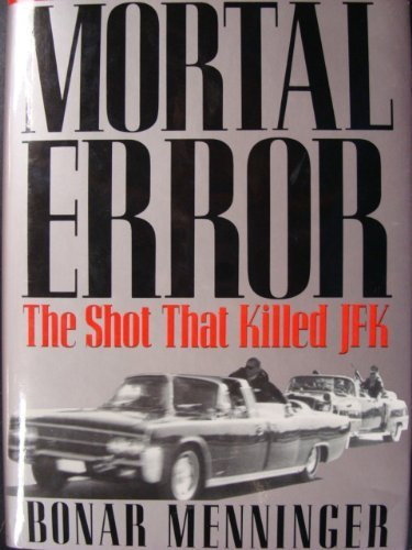 9780283061363: Mortal Error: Shot That Killed JFK