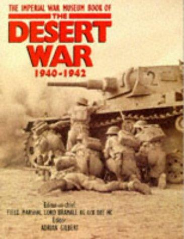 9780283061745: The Imperial War Museum Book of the Desert War