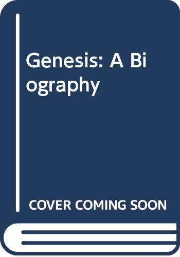 9780283061752: Genesis: A Biography
