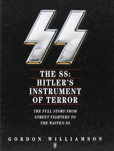 9780283062063: The SS: Hitler's Instrument of Terror
