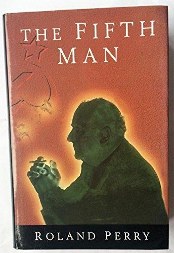 9780283062162: The Fifth Man: The Soviet Super Spy