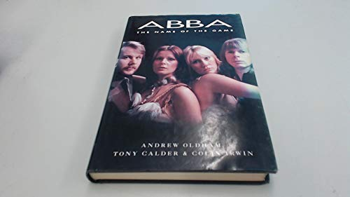 9780283062322: Abba: The Name of the Game