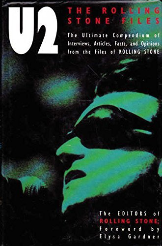 9780283062391: U2: The Ultimate Compendium of Interviews, Articles, Facts and Opinions from the Files of Rolling Stone
