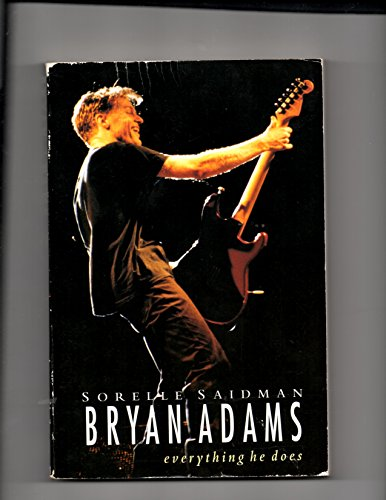 9780283062469: Bryan Adams Everything He Does