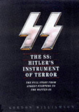 9780283062803: The Ss: Hitler's Instrument of Terror