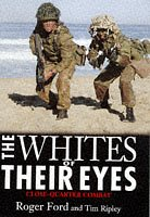 9780283062834: The Whites of Their Eyes: Experiences of Close Combat