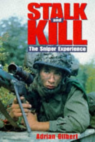 9780283062841: Stalk and Kill: The Sniper Experience