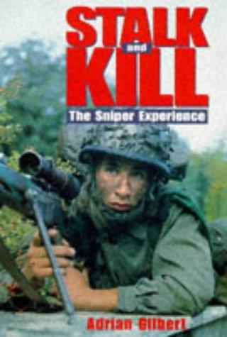 9780283062841: Stalk and Kill: Sniper Experience