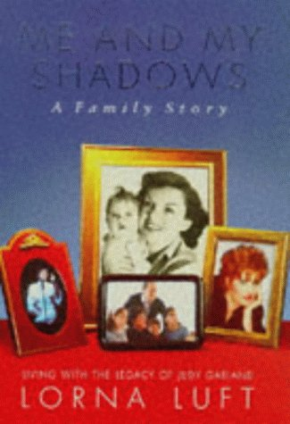 9780283063206: Me And My Shadows: A Family Memoir