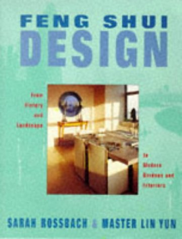 9780283063244: Feng Shui Design: From History and Landscape to Modern Gardens and Interiors