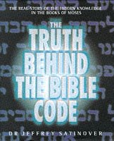 9780283063305: Truth Behind the Bible Code
