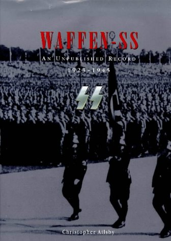 9780283063459: Waffen Ss: An Unpublished Record 1923-1945