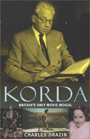 9780283063503: Korda: Britain's Only Movie Mogul