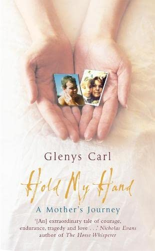9780283070204: Hold My Hand: A Mother's Journey