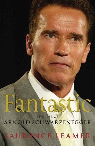 9780283070242: Fantastic: The Life of Arnold Schwarzenegger
