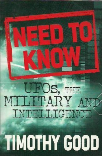 9780283070372: Need to Know: UFOs, the Military and Intelligence