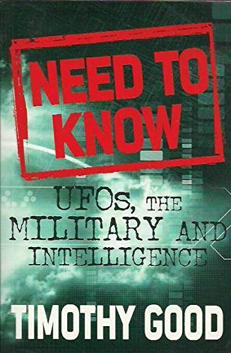9780283070372: A Need to Know: UFOs, the Military and Intelligence