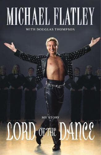 9780283070426: Lord of the Dance : My Story