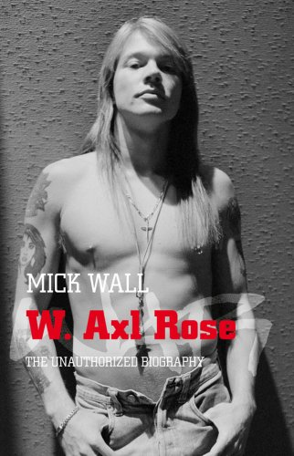 9780283070549: W. Axl Rose: The Unauthorised Biography
