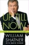 9780283070648: Up Till Now: The Autobiography