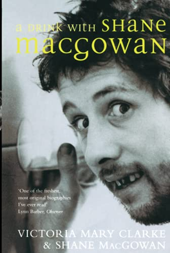 9780283072048: A Drink with Shane MacGowan - AbeBooks