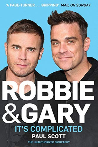9780283072109: Robbie and Gary: - It's Complicated - The Unauthorised Biography