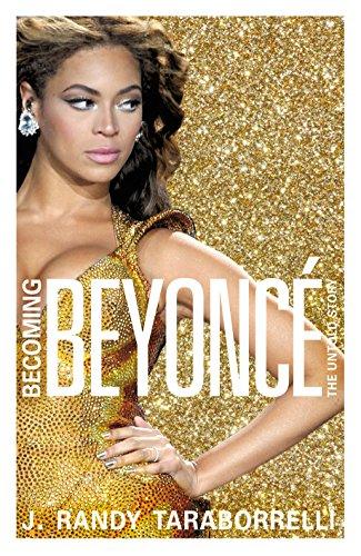 9780283072260: Becoming Beyoncé: The Biography