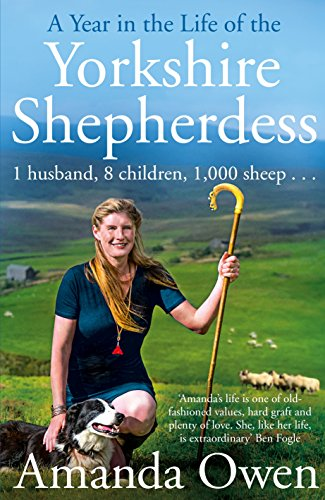 9780283072413: A Year in the Life of the Yorkshire Shepherdess