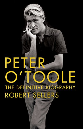 9780283072482: Peter O'Toole: The Definitive Biography