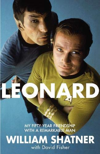 9780283072529: Leonard: My Fifty-Year Friendship With A Remarkable Man