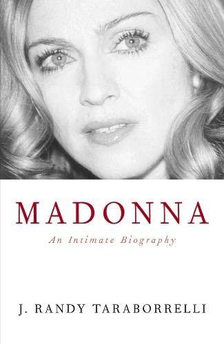 9780283072895: Madonna: An Intimate Biography