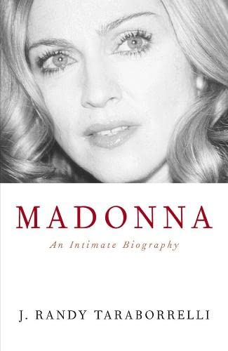 9780283072895: Madonna: An Intimate Biography