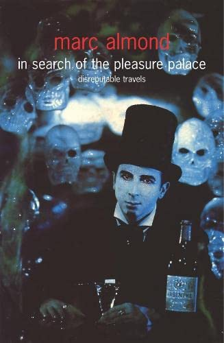 9780283073137: In Search of the Pleasure Palace: Disreputable Travels