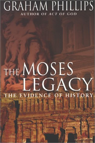 9780283073151: The Moses Legacy: The Evidence of History