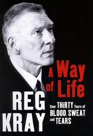 A Way of Life: Reg Kray