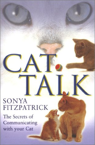 9780283073212: Cat Talk: The Secrets of Communicating With Your Cat