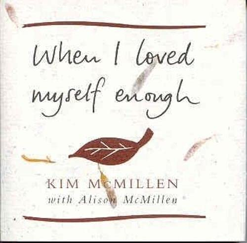 9780283073373: When I Loved Myself Enough